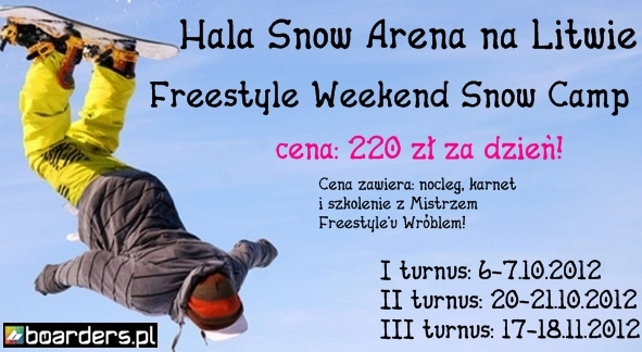 Freestyle weekend Snow Camp - II turnus 20-21.10.2012